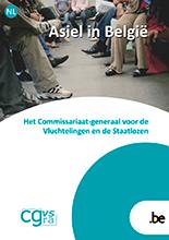 Brochure Asiel in België, het Commissariaat-generaal voor de Vluchtelingen en de Staatlozen (CGVS)